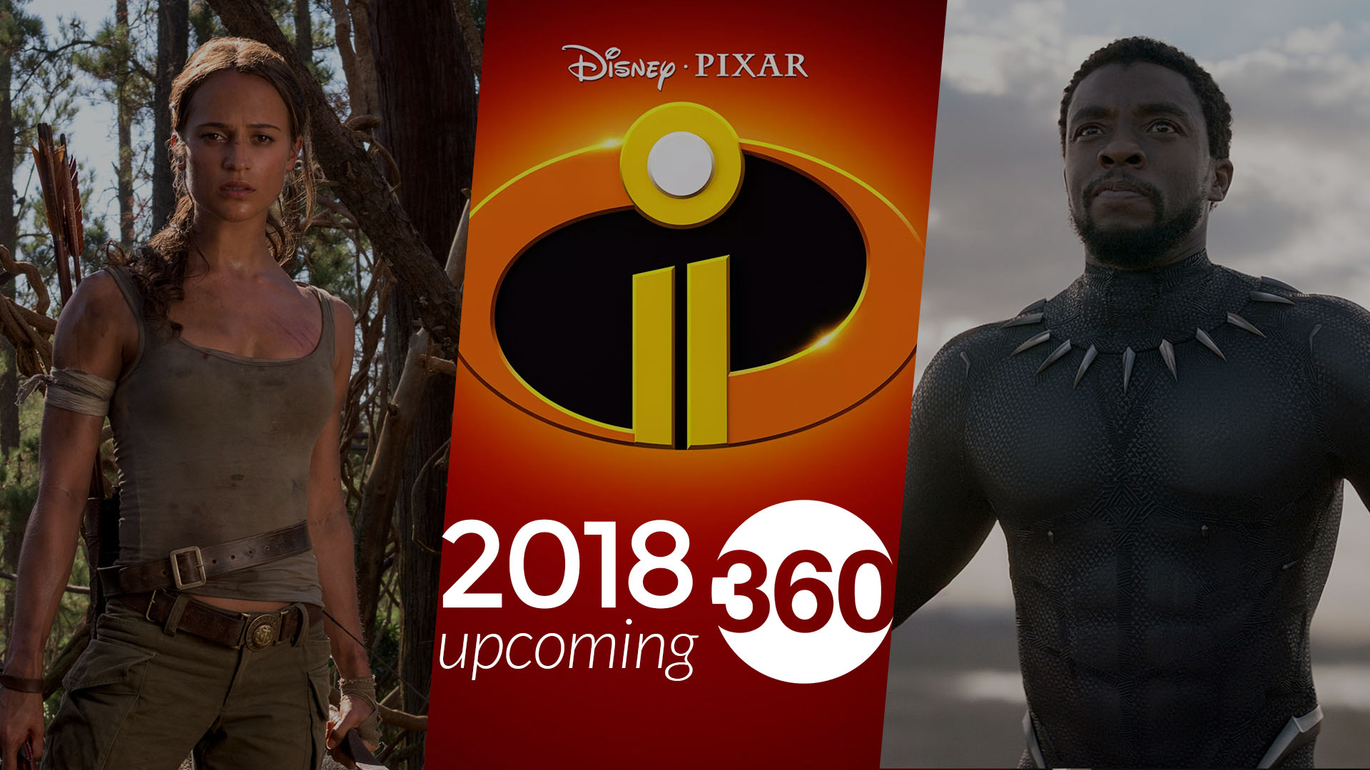 The 32 Most Anticipated Movies of 2018