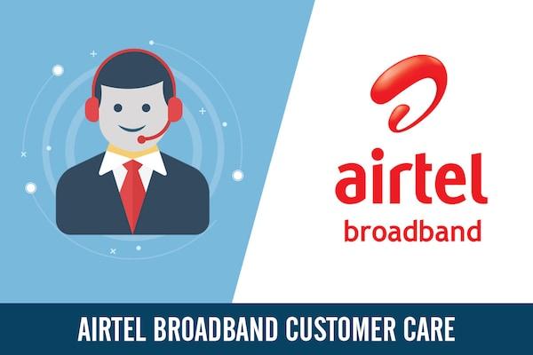 Airtel Broadband Customer Care Number