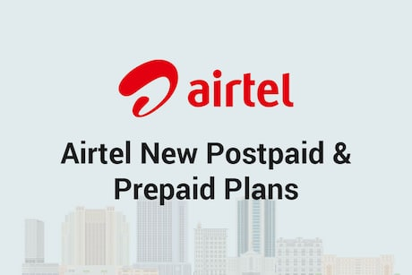 Airtel New Plans 2020: Airtel Prepaid, Postpaid Recharge Plans, Offers