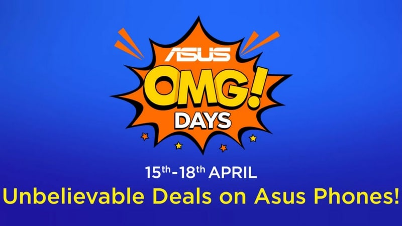 Asus OMG Days Sale on Flipkart: Asus ZenFone 5Z, ZenFone Max Pro M2, ZenFone Lite L1, More Get Discounts