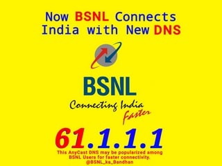 BSNL Implements AnyCast DNS 61.1.1.1 Allowing Faster Internet Browsing for Its Customers