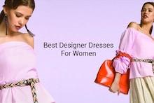 Designer Dresses for Women in India 2018