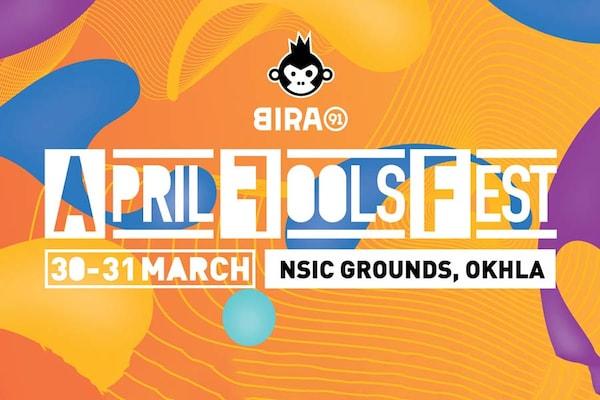 Bira 91's April Fool's Fest : 30th & 31st March