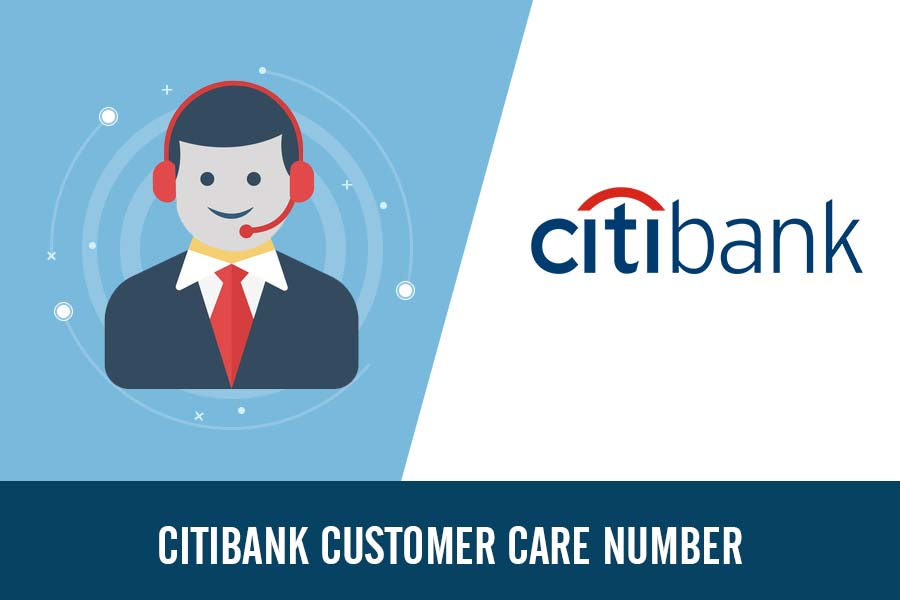 Citibank Customer Care Number, Toll Free, Complaint & Helpline Number