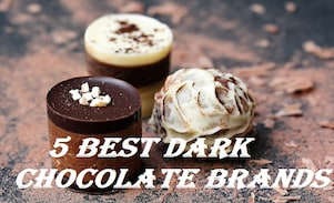 Top 5 Dark Chocolate Brands In India to Look For