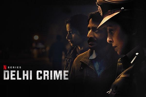 Delhi Crime: Netflix Crime Thriller Web Series