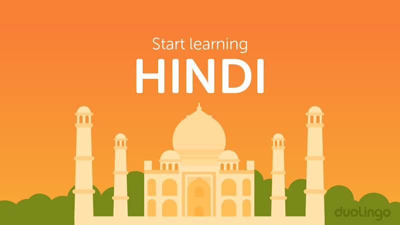 Duolingo Launches Hindi Learning Course Other Indian Languages