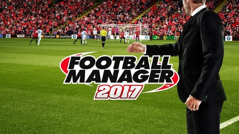 Football Manager 2017 Is Out Now, Here's Everything You Need to Know