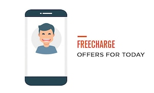 Best Freecharge Offers for Today : If Your Are a Freecharge User Avail These Deals Today