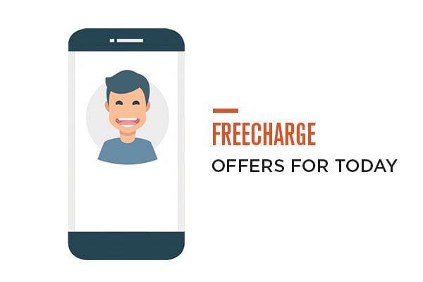 Best Freecharge Offers : If Your Are a Freecharge User Avail These Deals Now