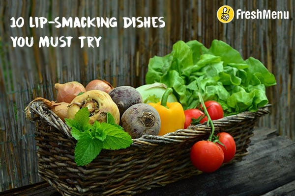 10 Lip-smacking Dishes to Try From FreshMenu, Time To Revitalize your Taste Buds