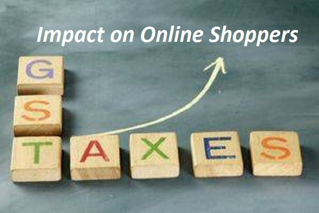 GST Impact on Online Shoppers, Know How its going to Affect Online Shopping Freaks