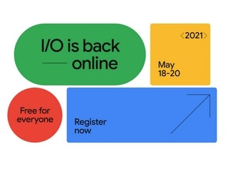 Google I/O Goes Virtual This Year, Will Commence on May 18 and Registrations Are Free