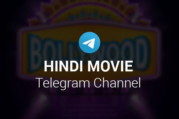 Hindi Movie Telegram Channel 600x400 1575351110122