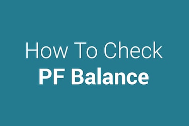 How To Check PF Balance In 4 Simple Ways