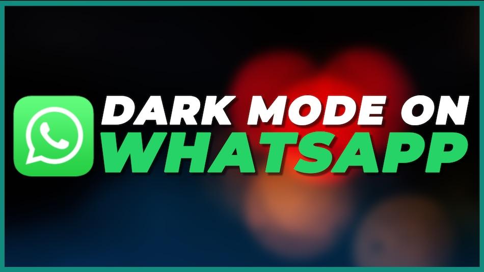 WhatsApp डार्क मोड करें इस्तेमाल वो भी अपने कंप्यूटर पर