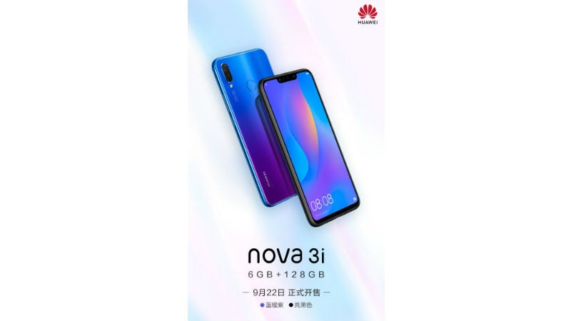 Huawei Nova 3i 128GB Storage, 6GB RAM Variant Launched: Price, Specifications