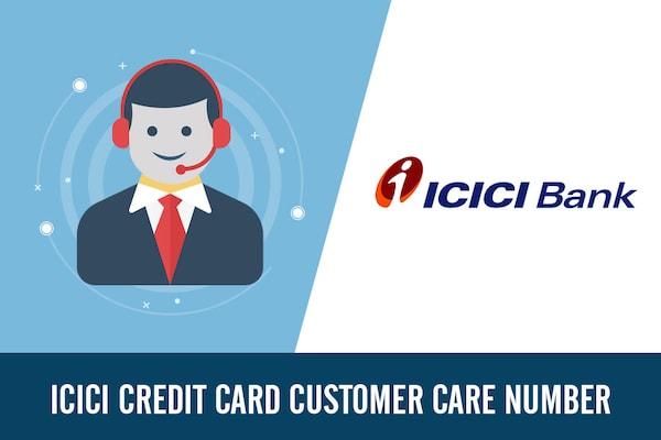 ICICI Credit Card Customer Care Number, Toll Free, Complaint & Helpline Number