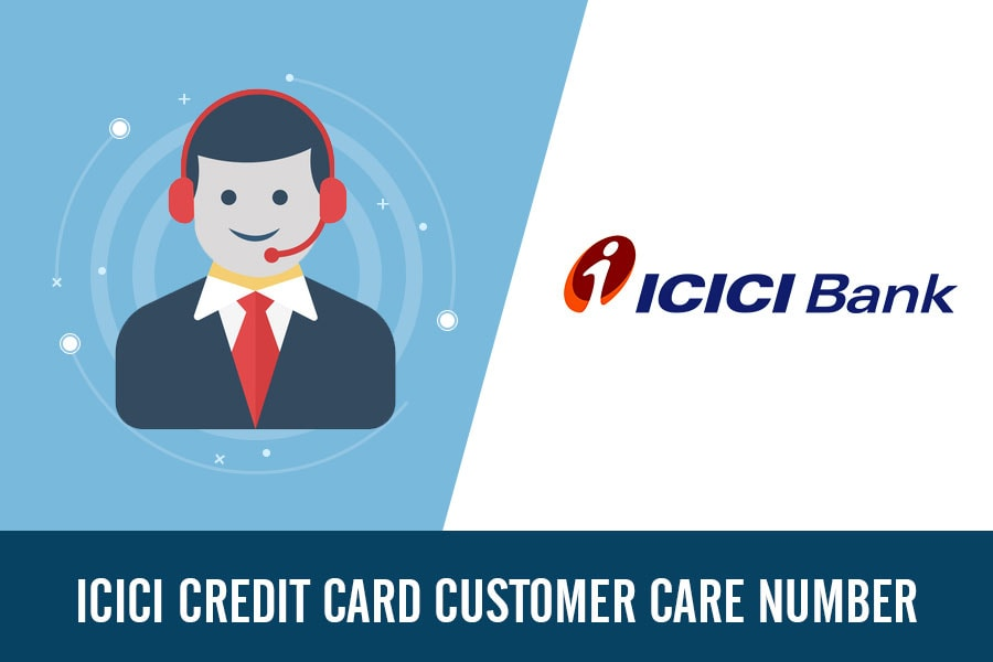 ICICI Credit Card Customer Care Number, Toll Free, Complaint & Helpline Number