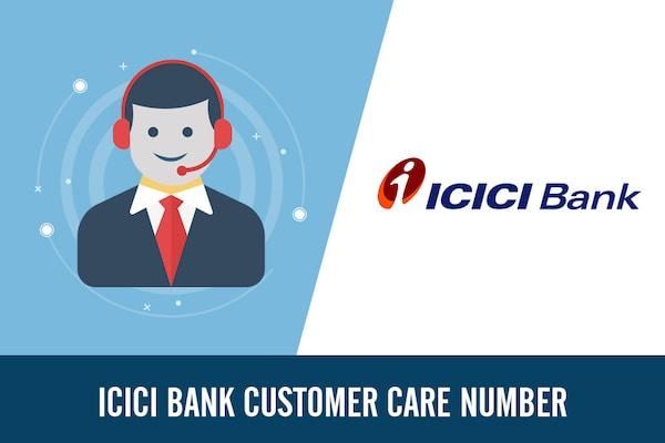 ICICI Bank Customer Care Number, Toll Free, Complaint & Helpline Number