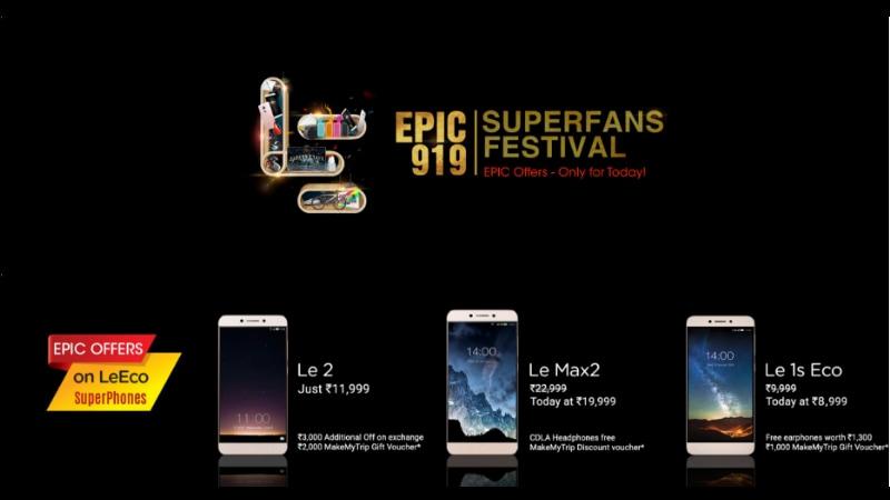 LeEco Epic 919 Superfans Festival: Le 2, Le Max 2, Le 1s Eco, Smart LED TVs on Offer