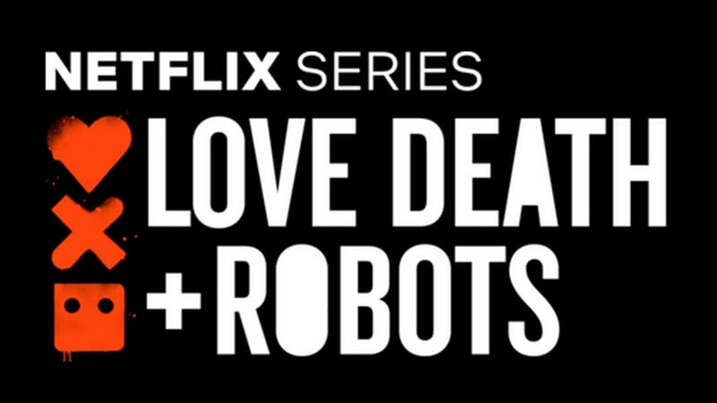 Love, Death & Robots: Netflix's Latest Original is Gory, Thought-Provoking, and Worth Your Time
