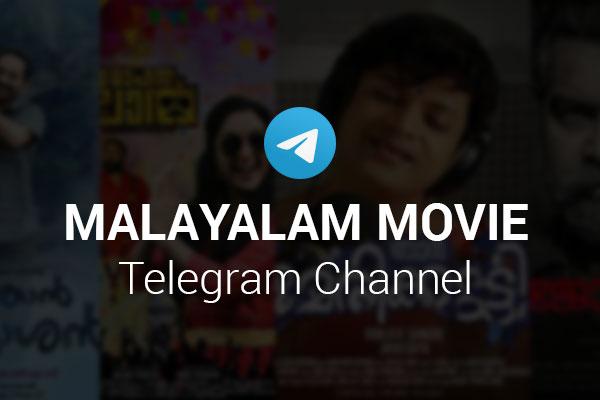 Malayalam Movie Telegram Channel 600x400 1575283331532