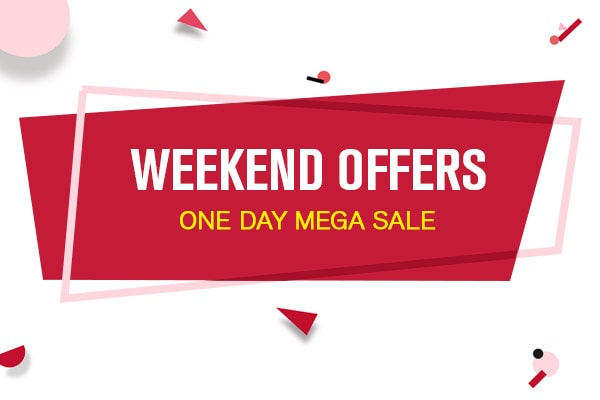 Mega Weekend Offers You Would Not Want To Miss