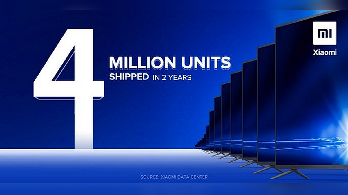 Mi TV Shipments Cross 4 Million Units in India in Just Over 2 Years, Xiaomi Announces