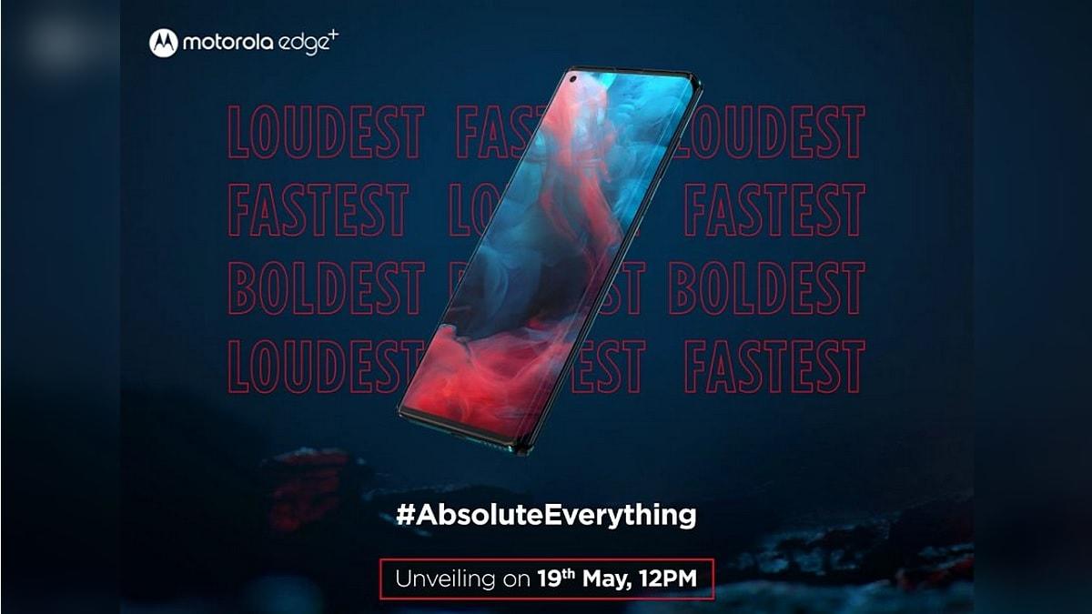 Motorola Edge+ India Launch Set for May 19, Flipkart Teaser Reveals