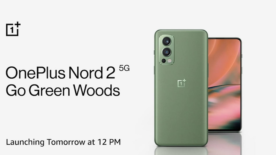 OnePlus Nord 2 Getting New Green Woods Colour Variant, to Go on Sale on August 26 via Amazon
