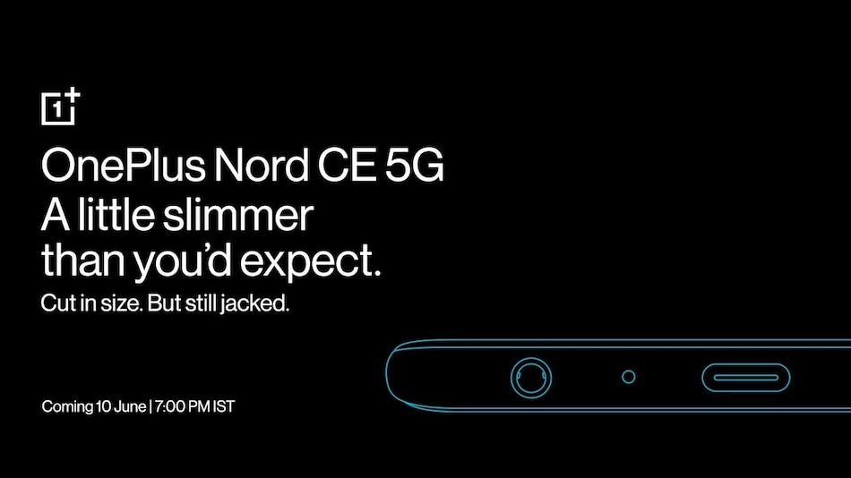 OnePlus Nord CE 5G Teased to Have 7.9mm Thickness, 3.5mm Headphone Jack Ahead of June 10 Launch