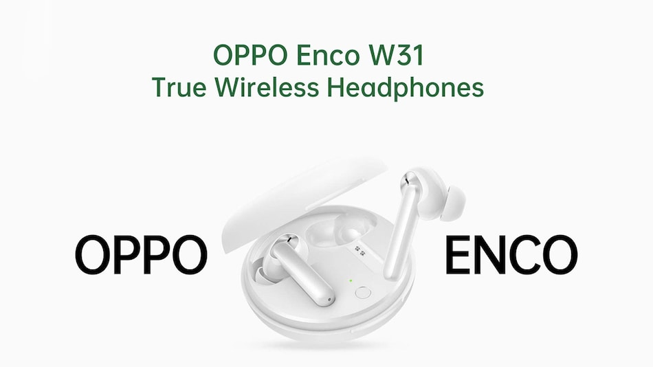 Oppo Enco W31 Set to Go on Sale via Amazon India on May 15 at Rs. 3,999
