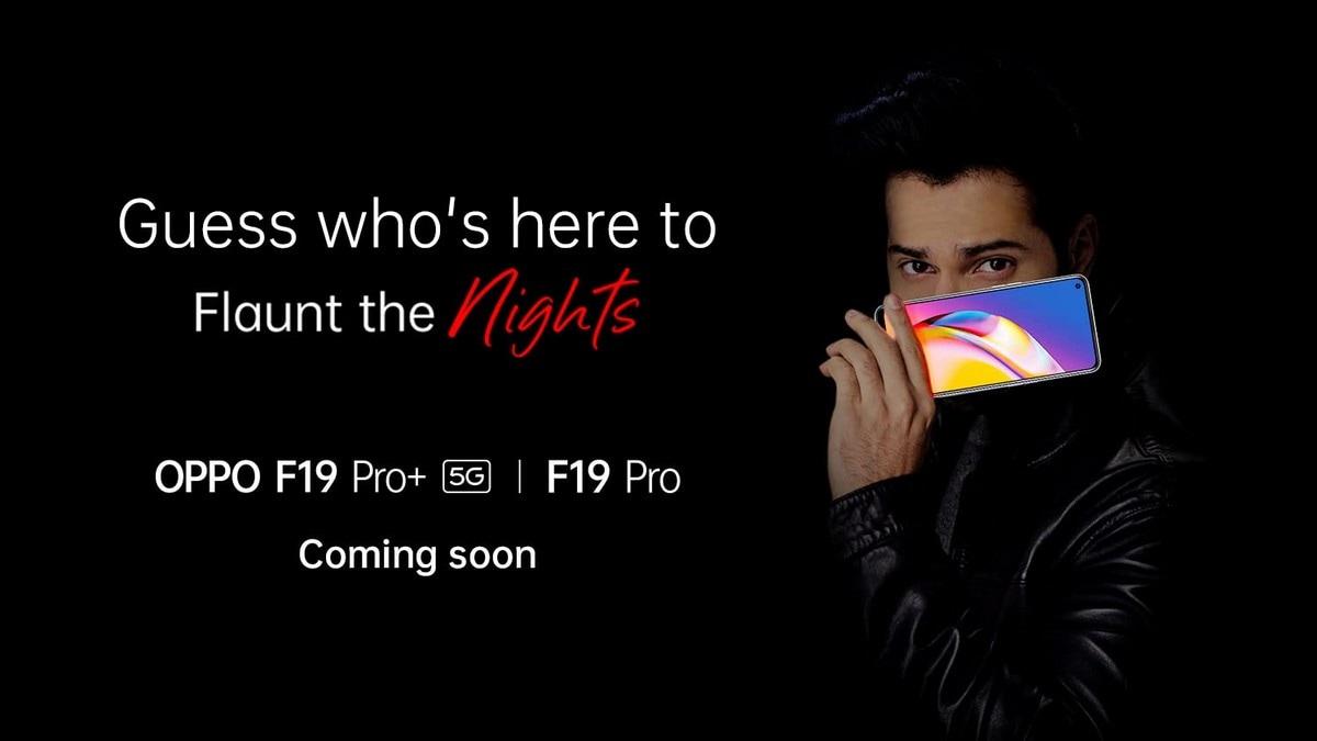 ओप्पो एफ 19 प्रो +, ओप्पो एफ 19 प्रो जल्द ही भारत में लॉन्च किया गया