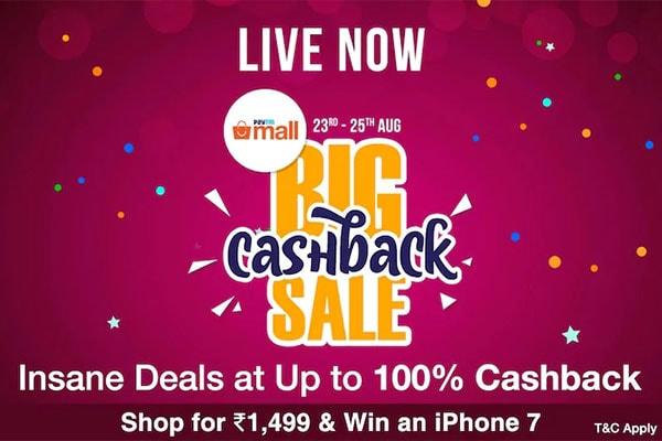 Paytm Mall Big Cashback Sale, Grab Up to 100% Cashback, Shop Insane