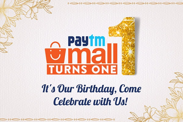 Paytm Mall Turns 1, Gear Up To Shop Paytm Mall Anniversary Sale Offers on Electronics, Fashion, Home Essentials and more