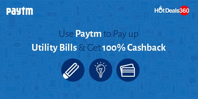 Use Paytm to Pay up Utility Bills and Get 100% Cashback