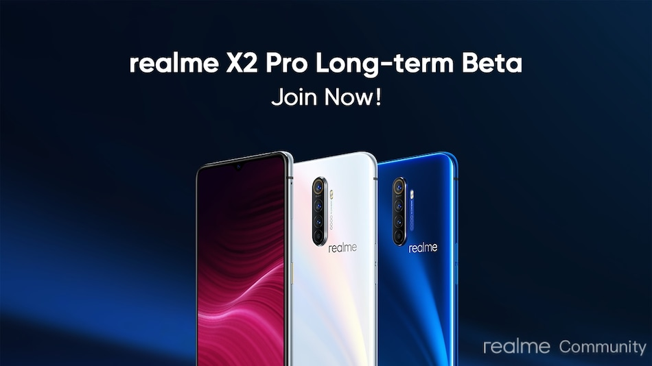Realme Announces Long Term Beta Program With Early Access to Android 11 Beta for Realme X2 Pro Users