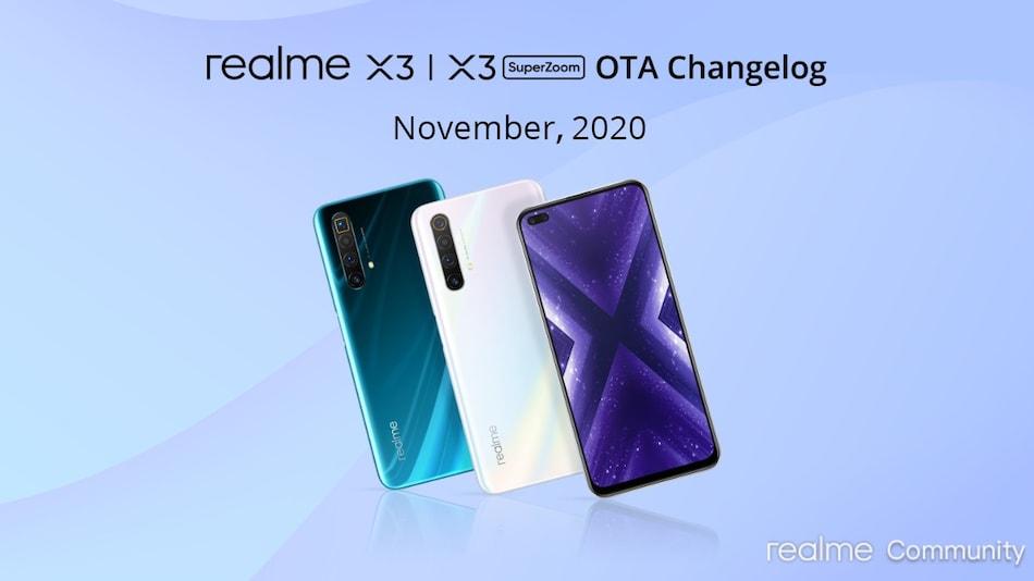 Realme X3 और Realme X3 SuperZoom को लेटेस्ट अपडेट में मिला अक्टूबर 2020 सिक्योरिटी पैच और ये सब...