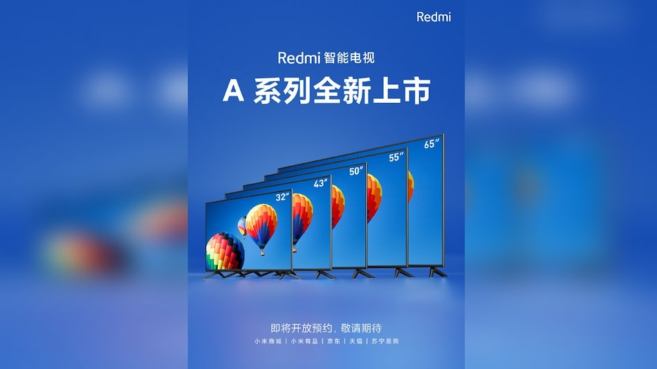 Redmi Smart TV A Series With Screen Sizes From 32-Inch to 65-Inch Announced