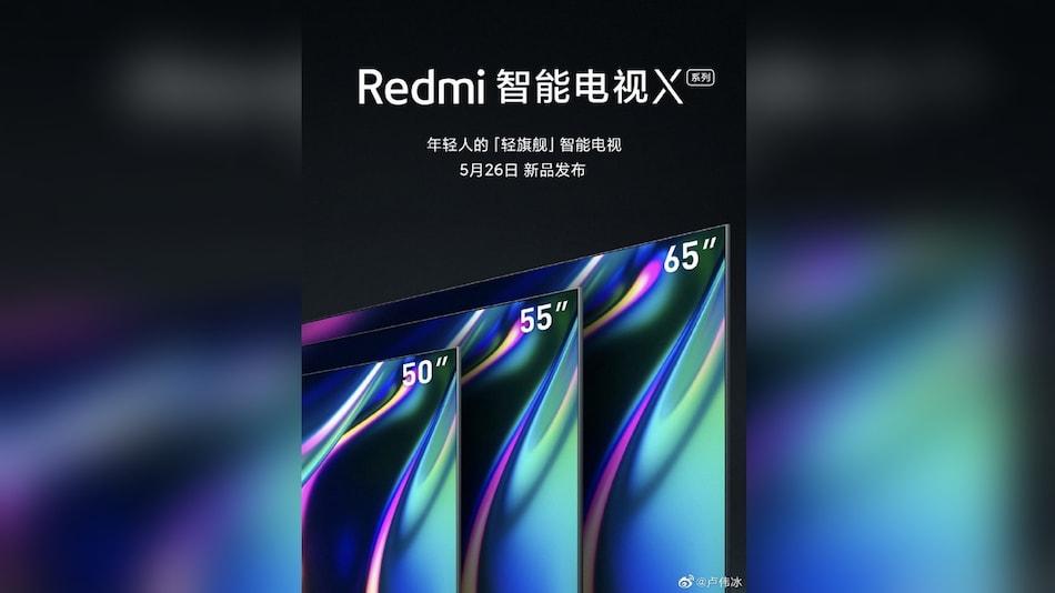 Redmi TV X50, Redmi TV X55, Redmi TV X65 Launching on May 26 Alongside Redmi 10X Series