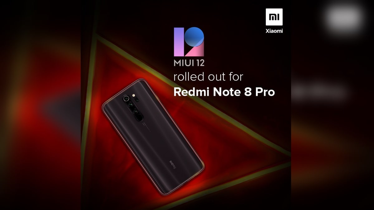 Redmi Note 8 Pro receives MIUI 12 update in India