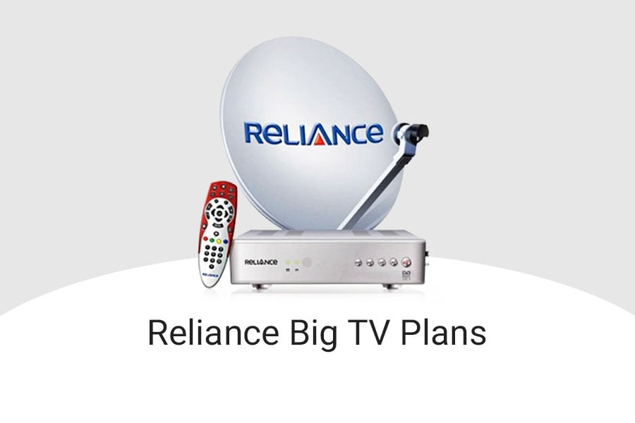 Reliance DTH Big TV Plans 2019, Reliance DTH Big TV Recharge Packs with Price