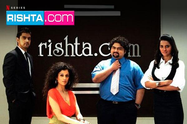 Rishta.Com: Netflix Indian Web Series