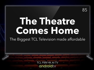 TCL 85P8M 85-inch 4K Android TV Launched in India