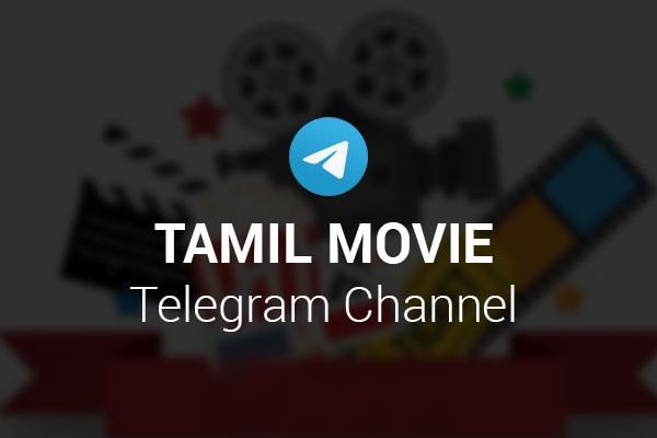 Tamil Movie Telegram Channel 600x400 1575283442224