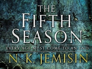 The Fifth Season Is the Best Fantasy Novel You'll Read This Year