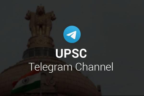 UPSC Telegram Channel 600x400 1575351304204