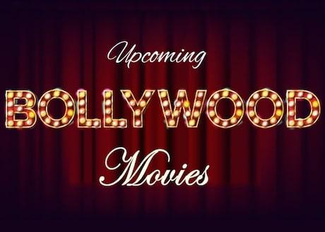 Upcoming Bollywood Movies in 2018