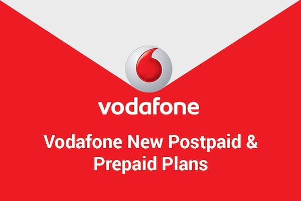 Vodafone New Plans 2021: Vodafone Prepaid, Postpaid Recharge Plans, Offers